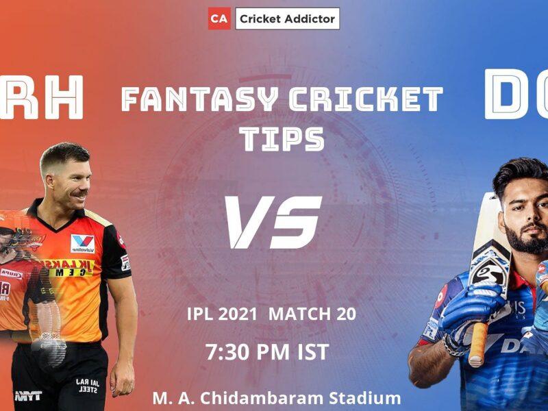 SunRisers Hyderabad (SRH) vs Delhi Capitals (DC) Dream11 Prediction.